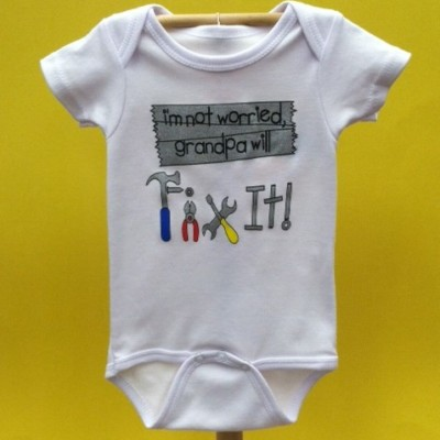 "Sara Kety Onesie ""I'm not worried Grandpa will fix it"""